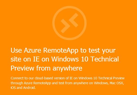 微软发布RemoteIE  可全平台运行IE浏览器