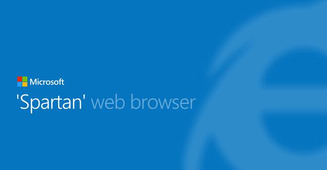 微软全新Spartan浏览器界面抢先看
